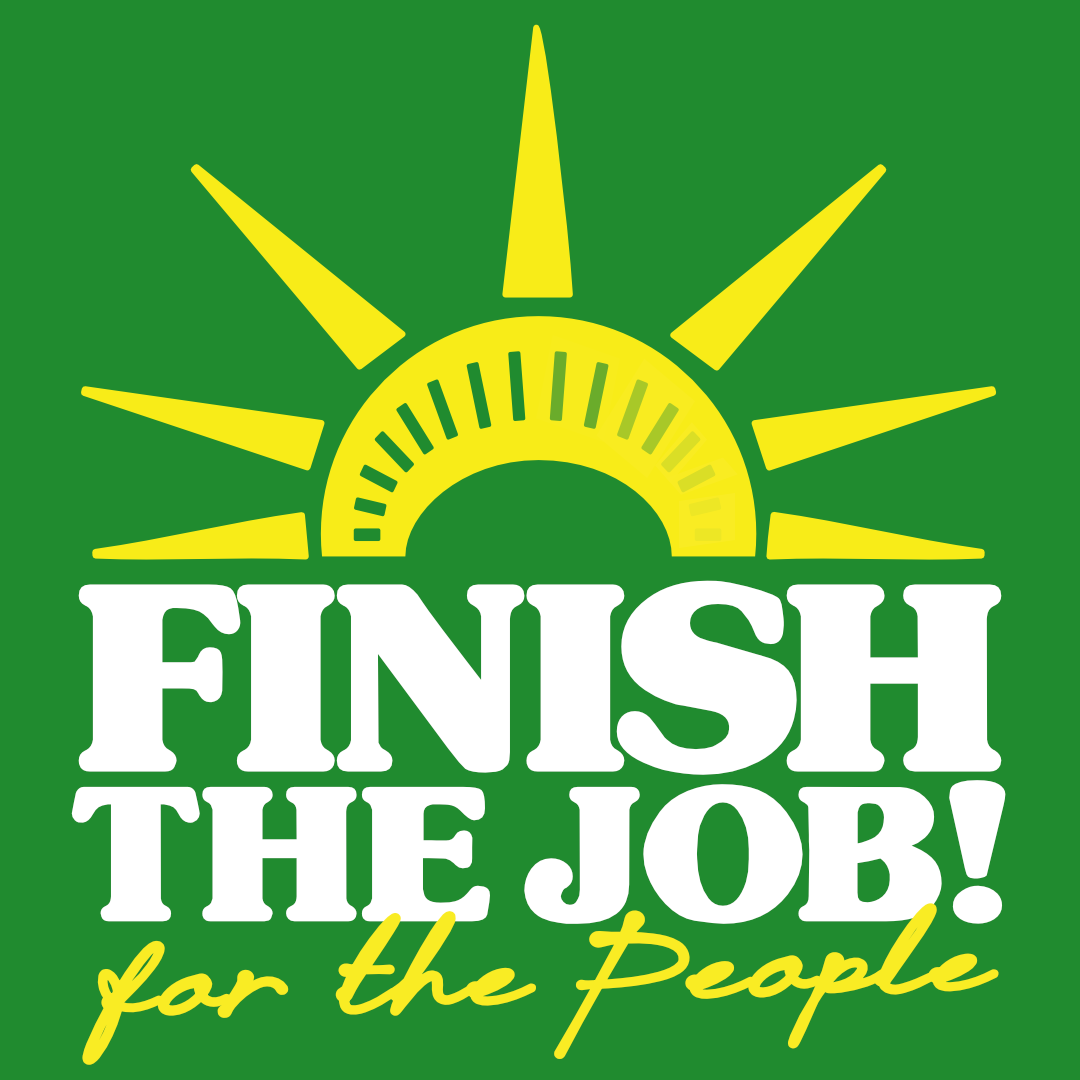 Finish the Job: For the People